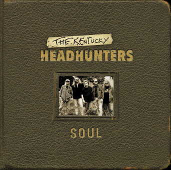 Kentucky HeadHunters - Soul